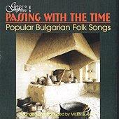 Преминаване във времето - Популярни български народни песни - албум
