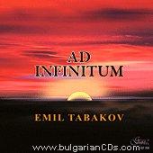 Емил Табаков - Ad Infinitum -