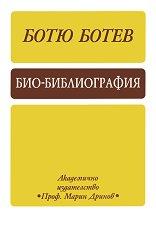 Био-библиография - Ботю Ботев -