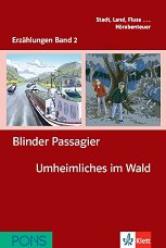 Erzählungen Band 2 - ниво A1: Blinder Passagier. Umheimliches im Wald + 2 CD - Andrea Maria Wagner -
