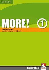 MORE! - Ниво 1 (A1): Книга за учителя : Учебна система по английски език - First Edition - Cheryl Pelteret, Herbert Puchta, Jeff Stranks -