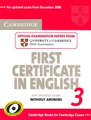 Cambridge First Certificate in English for updated exam 3: Учебник -