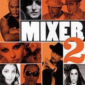 Mixer - 2 - албум