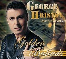 Георги Христов - Златни балади: Още те обичам - албум