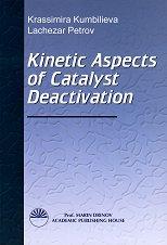 Kinetic Aspects of Catalyst Deactivation - Krassimira Kumbilieva, Lachezar Petrov -