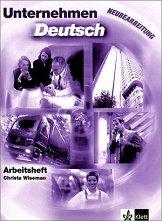 Unternehmen Deutsch: Учебна система по немски език : Ниво B1 - B2: Учебна тетрадка - Crista Wiseman -