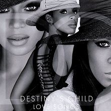 Destiny's Child - Love songs -