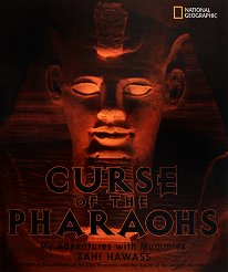 Curse of the Pharaohs. My Adventures with Mummies - Zahi Hawass -