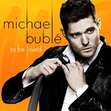 Michael Bublé - To Be Loved - албум