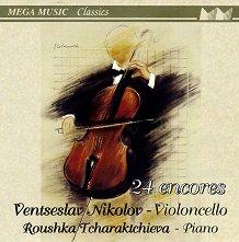 Ventsislav Nikolov & Roushka Tcharaktchieva - 24 encores -